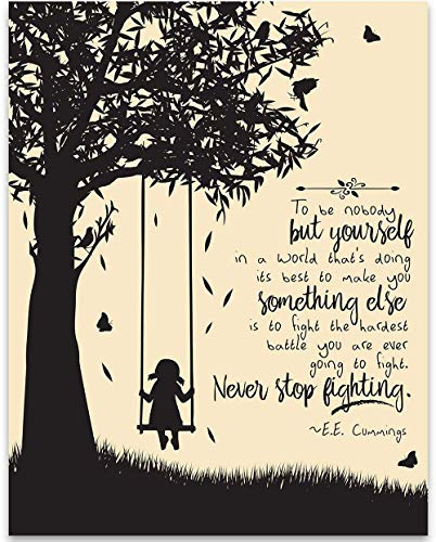 (To Be Nobody But Yourself - E.E. Cummings - 11x14 Unframed Art Print - Great Gift for Book Lovers, Also Makes a Great Gift Under $15)
