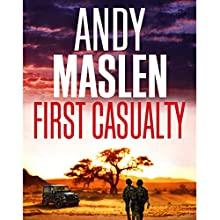 First Casualty: The Gabriel Wolfe Thrillers, Book 4 Audiobook by Andy Maslen Narrated by Anthony Howard