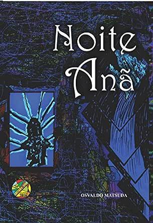 Noite Anã - eBooks na Amazon.com.br