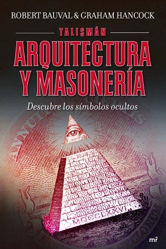Talismán. Arquitectura y masonería (MR Dimensiones) libro .pdf ...