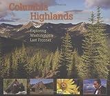 Columbia Highlands, Craig Romano, 0898868165