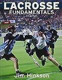 Lacrosse Fundamentals, Jim Hinkson, 1894622642