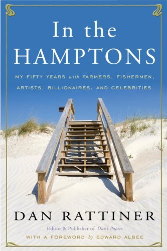 In the Hamptons: My Fifty Years with Farmers, Fishermen, Artists, Billionaires, and Celebrities ()