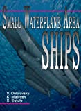 Small waterplane area Ships, Dubrovsky, Victor and Matveev, Konstantin, 0974201936