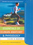 MyA and P CourseCompass Student Access Kit for Essentials of Human Anatomy and Physiology, Marieb, Elaine N., 0321543696