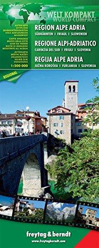 Freytag Berndt Welt Kompakt Serie - Region Alpe Adria - Südkärnten-Friaul-Slowenien - Maßstab 1:200 000 (freytag & berndt Auto + Freizeitkarten)