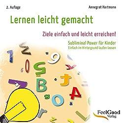 Lernen leicht gemacht. Subliminal-Hörbuch für Kinder