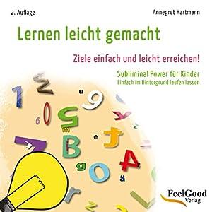 Lernen leicht gemacht. Subliminal-Hörbuch für Kinder Hörbuch