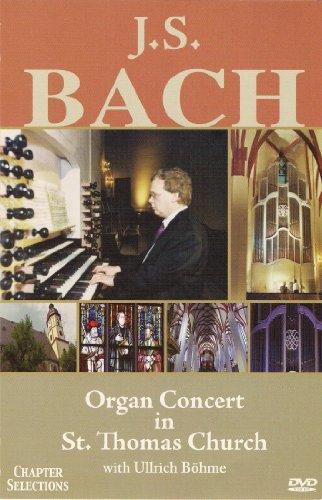 J. S. Bach - Organ Concert in St. Thomas Church, Leipzig / Ullrich Bohme