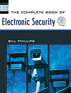 The Complete Book of Electronic Security (English Edition)