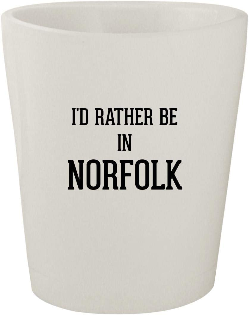 I'd Rather Be In NORFOLK - White Ceramic 1.5oz Shot Glass