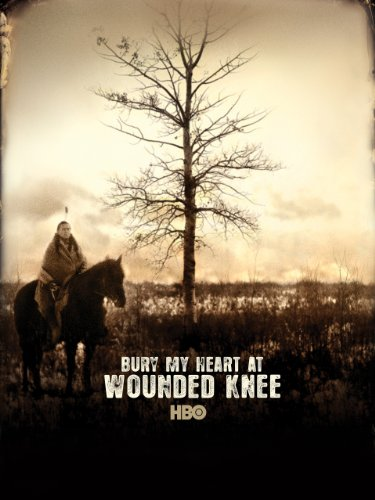 Bury My Heart at Wounded Knee by