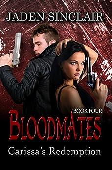 Carissa's Redemption (Bloodmates Book 4) by [Sinclair, Jaden]