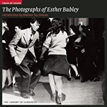 The Photographs of Esther Bubley: The Library of Congress (Fields of Vision) (2010-03-12)