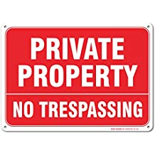 """Private Property No Trespassing Sign, Large 10 X 7"""" Aluminum, For Indoor or Outdoor Use - By SIGO SIGNS"""