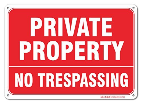 Private Property Trespassing Aluminum Outdoor