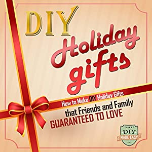 DIY Holiday Gifts Audiobook