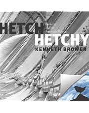 Hetch Hetchy: Undoing a Great American Mistake