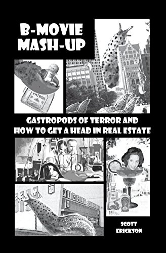B-Movie Mash-Up: Gastropods of Terror and How to Get a Head in Real Estate