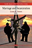 Marriage and Incarceration, Leana H. Venten, 1606929380