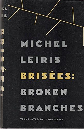 Brisees - Broken Branches