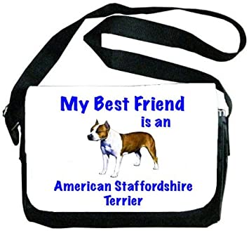 My Best Friend is Staffordshire Bull Terrier Messenger Bag