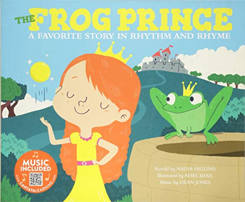 The Frog Prince: A Favorite Story in Rhythm and Rhyme (Fairy Tale Tunes) ()