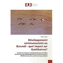 DEVELOPPEMENT COMMUNAUTAIRE AU BURUNDI - QUEL