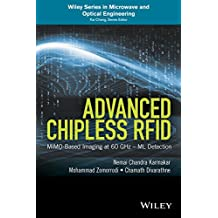 Advanced Chipless RFID: MIMO-Based Imaging at 60 GHz - ML Detection (Wiley Series in Microwave and Optical Engineering)