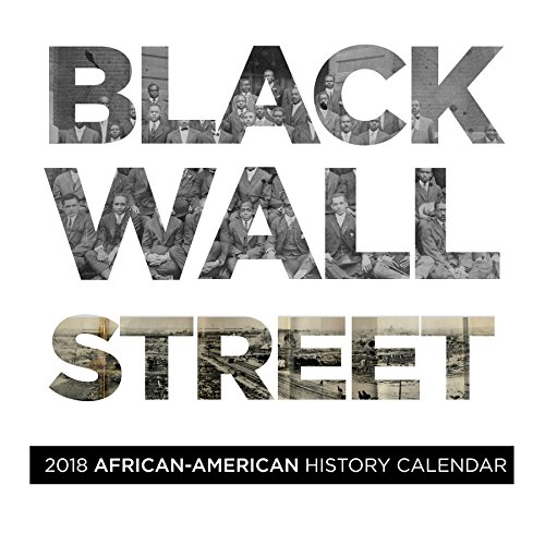 Search : Black Wall Street 2018 African American History Calendar