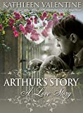 Arthur's Story: A Love Story (Brief Escapes)