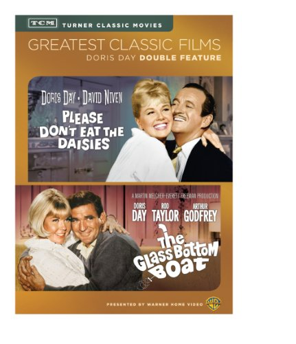 - Greatest Classic Films: Please Don't Eat the Daisies / The Glass Bottom Boat