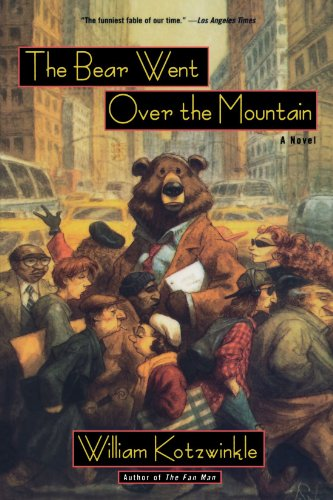 The Bear Went Over the Mountain: A Novel (Owl Book)