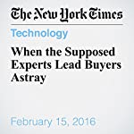 When the Supposed Experts Lead Buyers Astray | Patricia Cohen