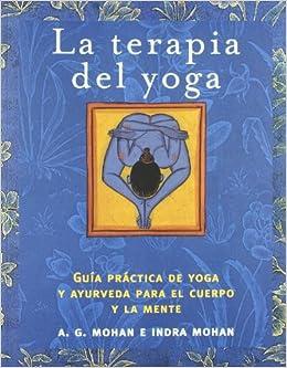 La terapia del yoga (Libros Ilustrados): Amazon.es: A. G. ...