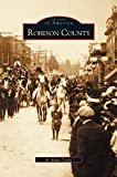 img - for Robeson County book / textbook / text book