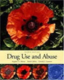 img - for Drug Use and Abuse (with InfoTrac) (Available Titles CengageNOW) book / textbook / text book