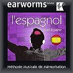 Earworms MMM - l'Espagnol: Prêt à Partir Vol. 2 | earworms MMM