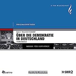Die deutsche Frage. Über die Demokratie in Deutschland