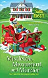 Mistletoe, Merriment, and Murder (An Ellie Avery Mystery)