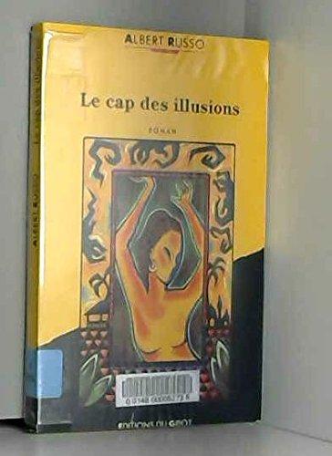 Illusion Cap - Le cap des illusions: Roman (Collection Ecritures) (French Edition)