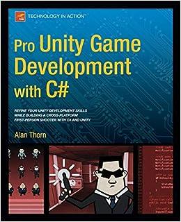 Pro Unity Game Development With C Thorn Alan 9781430267461 Amazon Com Books