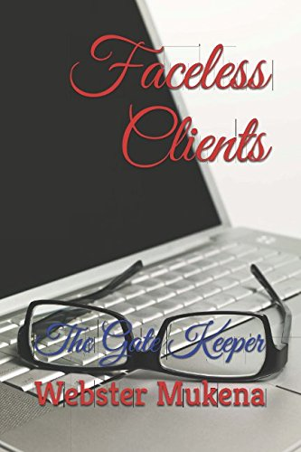 Faceless Clients: The Gates Keeper (The Gate Keeper) (Volume 1)