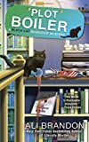 Plot Boiler (A Black Cat Bookshop Mystery)
