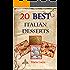 20 Best Italian Desserts by Noni Ida (Best Italian Recipes Book 1)