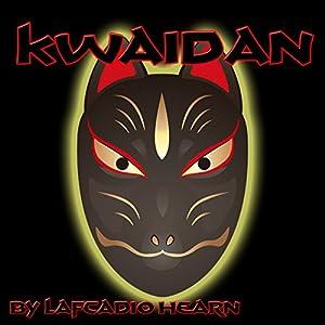 Kwaidan Audiobook
