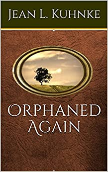 Orphaned Again by [Kuhnke, Jean L.]