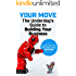 Your Move: The Underdog's Guide to Building Your Business