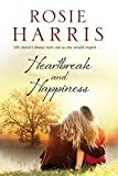 img - for Heartbreak and Happiness: A contemporary family saga book / textbook / text book