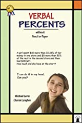 Verbal Percents: Without Pencil or Paper (Verbal Math Lesson) Paperback